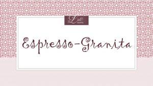 Espresso-Granita - Etikett